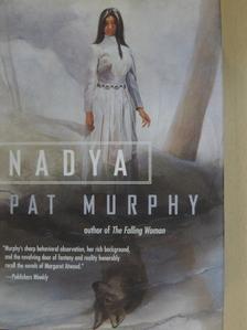 Pat Murphy - Nadya [antikvár]