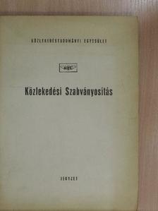 Tóth László - Közlekedési Szabványosítás [antikvár]