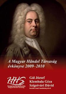 Gál József-Klembala Géza-Szigetvári Dávid - A Magyar Händel Társaság évkönyve