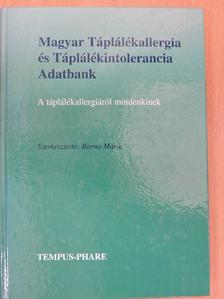 Antal Magda - Magyar Táplálékallergia és Táplálékintolerancia Adatbank [antikvár]