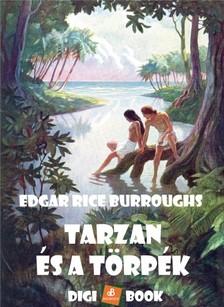 Edgar Rice Burroughs - Tarzan és a törpék [eKönyv: epub, mobi]