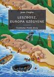 Jean Ziegler - Leszbosz, Európa szégyene