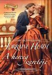 Lorraine Heath - A herceg szeretõje