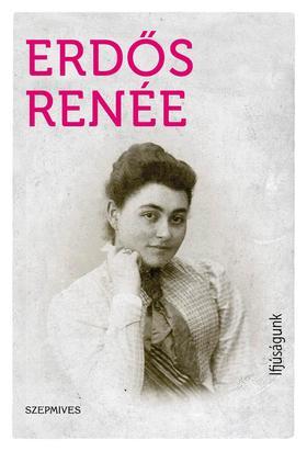 Erdős Renée - Ifjúságunk