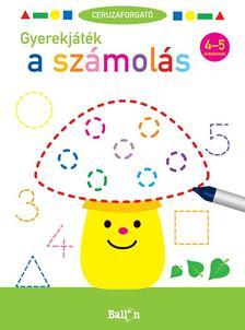 .- - Ceruzaforgató - Gyerekjáték a számolás 4-5