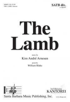 ARNESEN, KIM ANDRÉ - THE LAMB. SATB DIV. A CAPPELLA