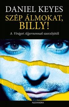 Daniel Keyes - Szép álmokat, Billy! [eKönyv: epub, mobi]