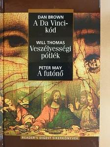 Dan Brown - A Da Vinci-kód/Veszélyességi pótlék/A futónő [antikvár]