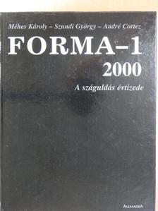 André Cortez - Forma-1 - A száguldás évtizede 1990-2000 [antikvár]