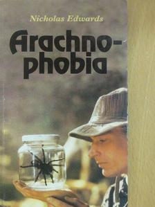 Nicholas Edwards - Arachnophobia [antikvár]