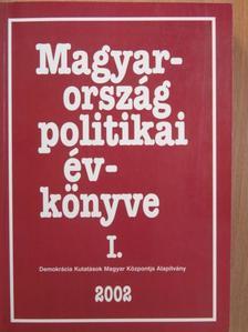 Agárdi Péter - Magyarország politikai évkönyve 2002. I. [antikvár]