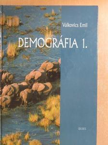 Valkovics Emil - Demográfia 1. [antikvár]
