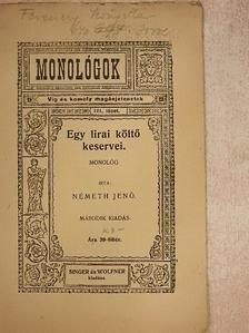 Németh Jenő - Egy lirai költő keservei [antikvár]