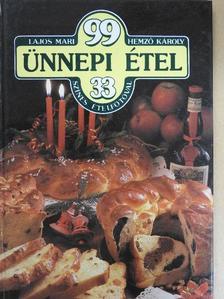 Hemző Károly - 99 ünnepi étel 33 színes ételfotóval [antikvár]