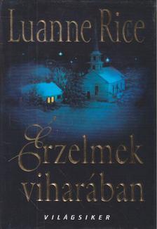 Anne Rice - Érzelmek viharában [antikvár]