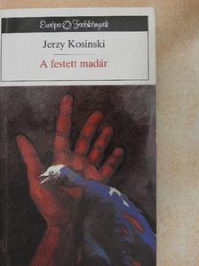 Jerzy Kosinski - A festett madár [antikvár]