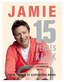 Jamie Oliver - Jamie 15 perces kaják