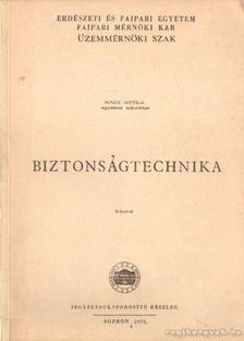 Nagy Attila - Biztonságtechnika [antikvár]