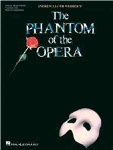 WEBBER, - THE PHANTOM OF THE OPERA. PIANO VOCAL SELECTIONS