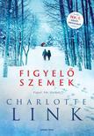 Charlotte Link - Figyelő szemek