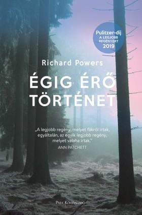 Richard Powers - Égig érő történet [eKönyv: epub, mobi]