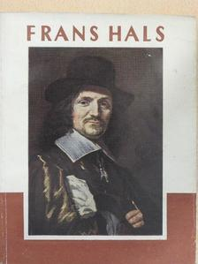 Bencze László - Frans Hals [antikvár]