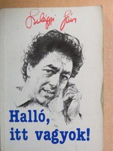 Szilágyi János - Halló, itt vagyok! [antikvár]