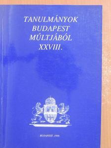Ács Piroska - Tanulmányok Budapest múltjából XXVIII. [antikvár]