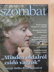 Darvas István - Szombat 2008. április  [antikvár]