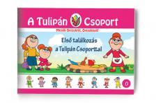 Szabó Ágnes - Első találkozás a Tulipán Csoporttal