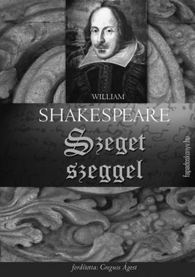 William Shakespeare - Szeget szeggel [eKönyv: epub, mobi]