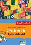 FEJÉR ZSOLT - FONYÓDI GÁBOR - PETIK ÁGOT - Olvasás és írás - Gyakorlófeladatok 3. osztályosoknak