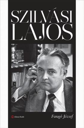 FARAGÓ JÓZSEF - Szilvási Lajos