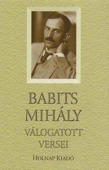 Babits Mihály - Babits Mihály válogatott versei