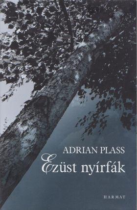 Adrian Plass - Ezüst nyírfák [antikvár]