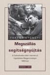 Farkas Gyöngyi - Megszállás vagy segítségnyújtás [eKönyv: pdf]