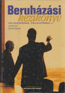 Husti István - Beruházási kézikönyv [antikvár]