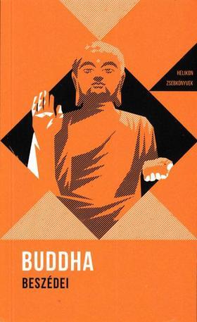 Buddha - Buddha Beszédei - Helikon zsebkönyvek 8.