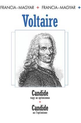 Voltaire - CANDIDE VAGY AZ OPTIMIZMUS - FRANCIA-MAGYAR -