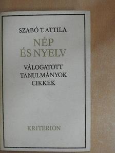 Szabó T. Attila - Nép és nyelv [antikvár]