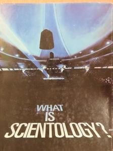 L. Ron Hubbard - What is scientology? [antikvár]