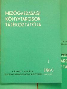 Bisztray Ádám - Mezőgazdasági Könyvtárosok Tájékoztatója 1969/1-4. [antikvár]