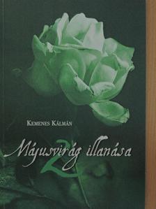 Kemenes Kálmán - Májusvirág illanása 2. [antikvár]