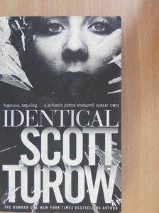 Scott Turow - Identical [antikvár]