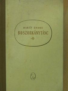 Barát Endre - Boszorkánytánc (dedikált példány) [antikvár]