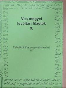 Bajzik Zsolt - Előadások Vas megye történetéről III. [antikvár]