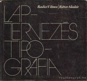 Radics Vilmos, Ritter Aladár - Laptervezés - Tipográfia [antikvár]