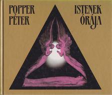 POPPER PÉTER - Istenek órája [antikvár]