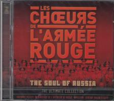 THE SOUL OF RUSSIA CD THE ULTIMATE COLLECTION 2CD - LES CHOEURS DE L'ARMÉE ROUGE -