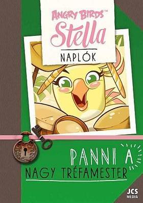 Angry Birds Sztella Naplók - Panni, a nagy tréfamester